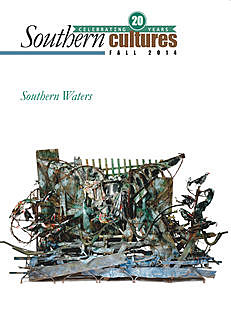 Southern Cultures: Southern Waters Issue, Harry L. Watson, Jocelyn R. Neal