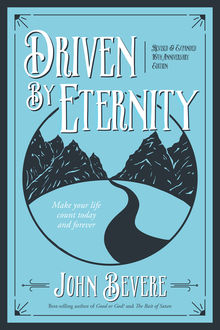 Driven By Eternity, John Bevere