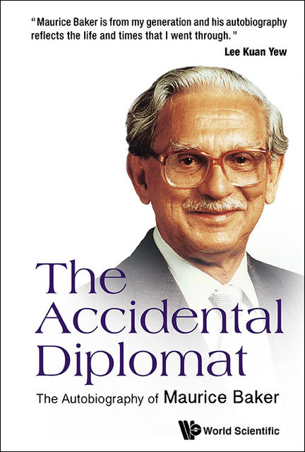 The Accidental Diplomat, Maurice Baker