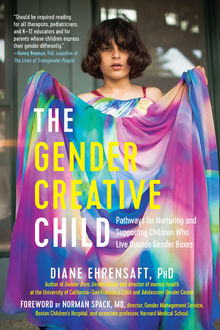 The Gender Creative Child, Diane Ehrensaft
