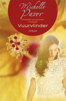 Vuurvlinder, Michelle Paver