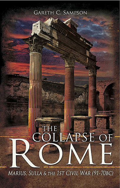 The Collapse of Rome, Gareth C.Sampson