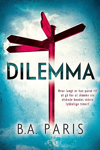 Dilemma, B.A. Paris