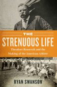 The Strenuous Life, Ryan Swanson