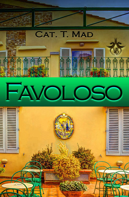 Favoloso, Cat T. Mad