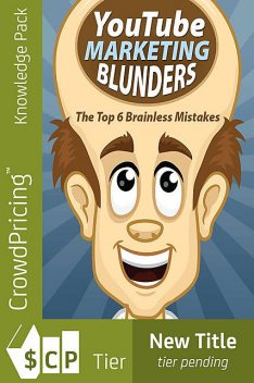 YouTube Marketing Blunders, John Hawkins