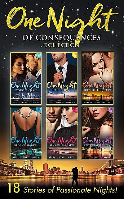 One Night Of Consequences Collection, Heidi Betts, Cathy Williams, Jennie Lucas, Janette Kenny, Lynne Graham, Maisey Yates, Michelle Conder, Kim Lawrence, Abby Green, Penny Jordan