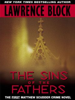 Sins of the Fathers, Lawrence Block