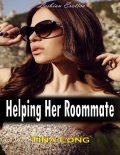 Helping Her Roommate (Lesbian Erotica), Tina Long