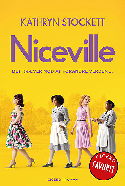 Niceville, Kathryn Stockett