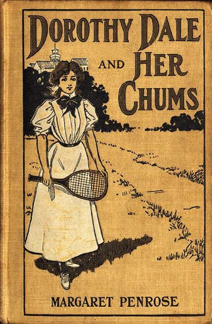 Dorothy Dale and Her Chums, Margaret Penrose