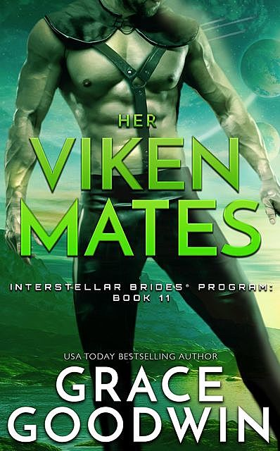 Her Viken Mates (Interstellar Brides Book 11), Grace Goodwin