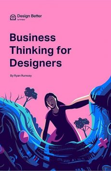 Business Thinking for Designers, Ryan Rumsey