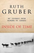Inside of Time, Ruth Gruber