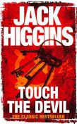 Devlin 02. Touch the Devil, Jack Higgins