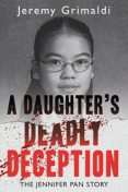 A Daughter's Deadly Deception, Jeremy Grimaldi