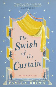 The Swish of the Curtain, Pamela Brown