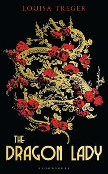 The Dragon Lady, Louisa Treger