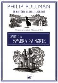 Sally E a Sombra Do Norte (Em Portugues Do Brasil), Philip Pullman