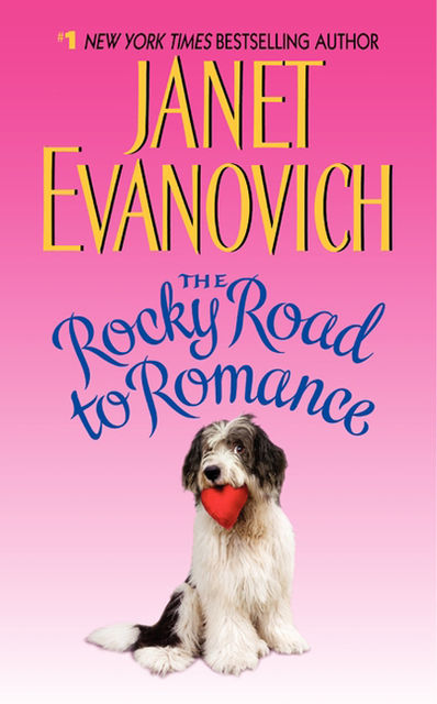 The Rocky Road to Romance, Janet Evanovich