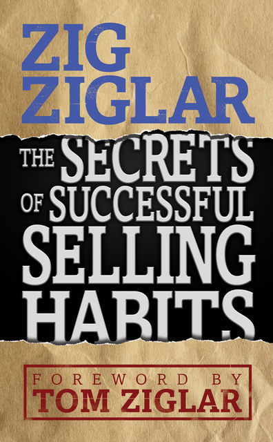 Secrets of Successful Selling Habits, Zig Ziglar