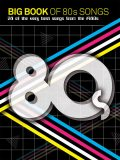 Big Book Of 80s Songs (PVG), Wise Publications