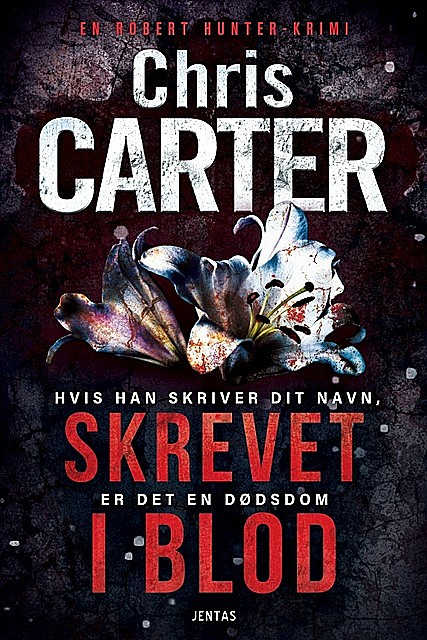 Skrevet i blod, Chris Carter