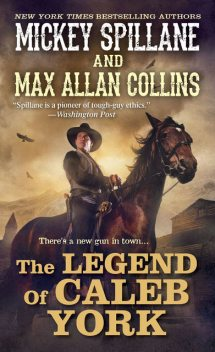 The Legend of Caleb York, Mickey Spillane, Max Allan Collins