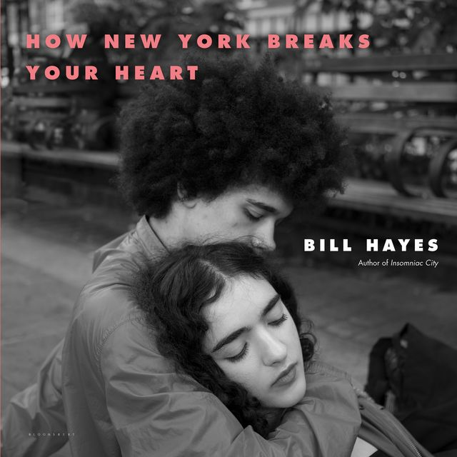 How New York Breaks Your Heart, Bill Hayes