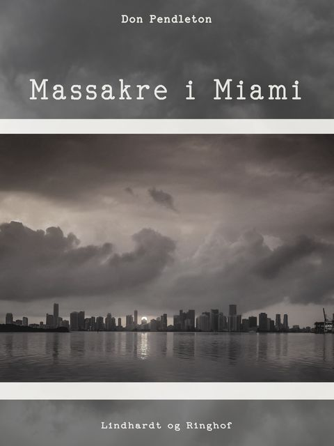 Massakre i Miami, Don Pendleton