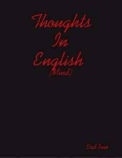 Thoughts In English (Mind), Vad Inin