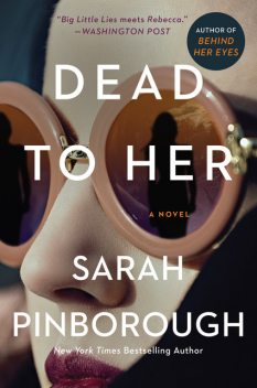 Dead to Her, Sarah Pinborough