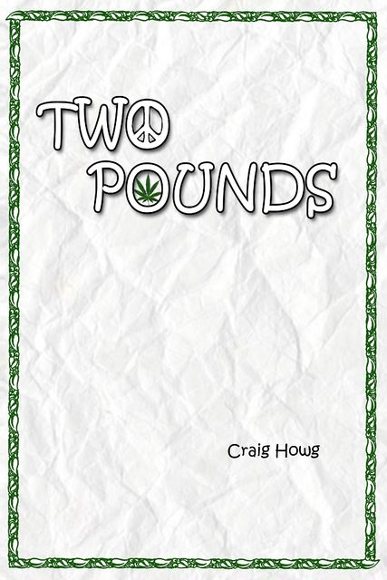Two Pounds, Craig Howg