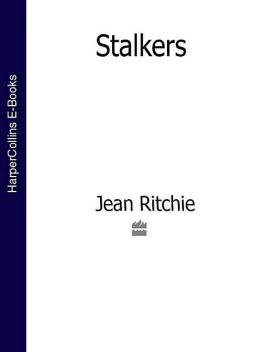 Stalkers, Jean Ritchie