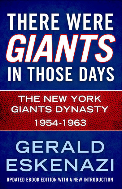 There Were Giants in Those Days, Gerald Eskenazi