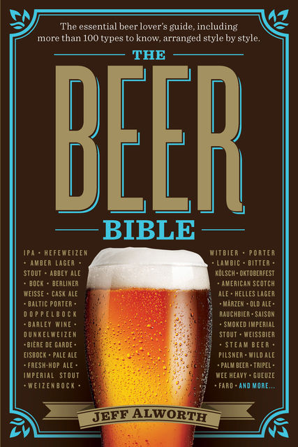 The Beer Bible, Jeff Alworth