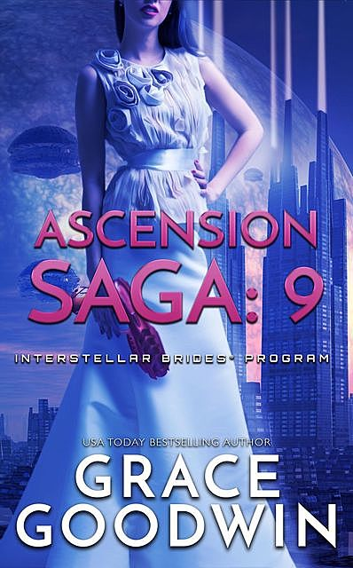 Ascension Saga: 9, Grace Goodwin