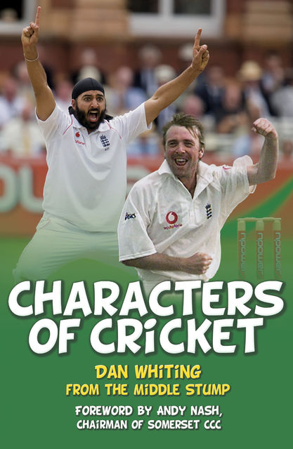 Characters of Cricket, Dan Whiting