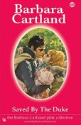 123. Saved by the Duke, Barbara Cartland