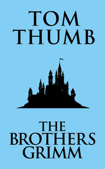 Tom Thumb, Brothers Grimm