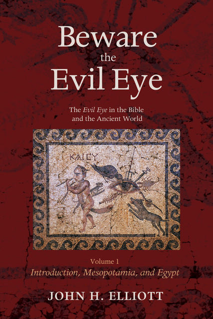 Beware the Evil Eye Volume 1, John Elliott