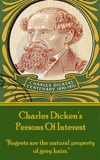 Charles Dickens - Persons Of Interest, Charles Dickens