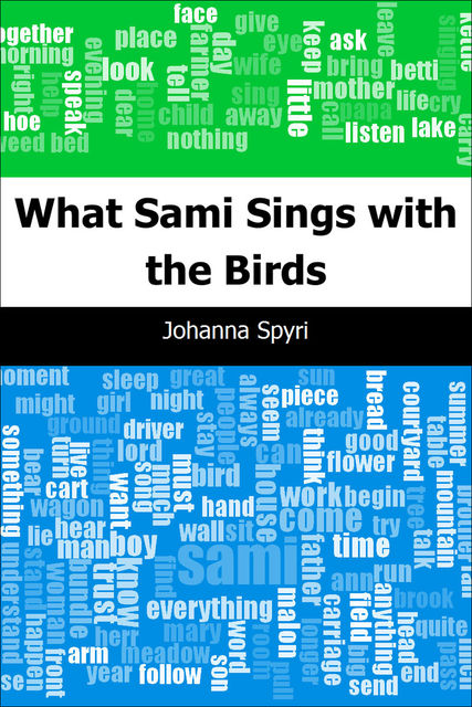 What Sami Sings with the Birds, Johanna Spyri
