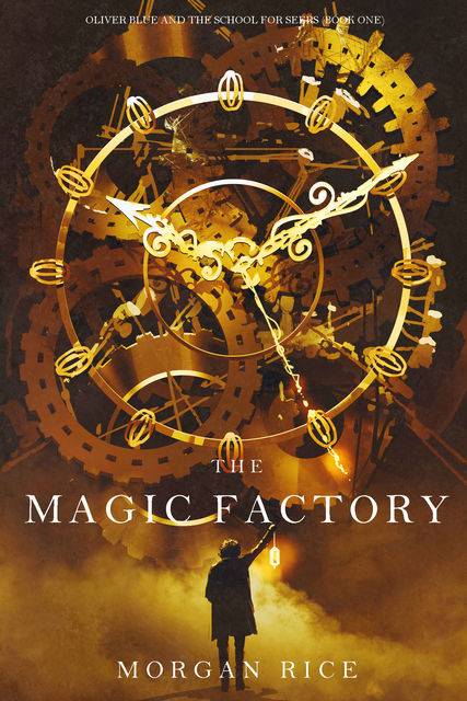 THE MAGIC FACTORY, Morgan Rice