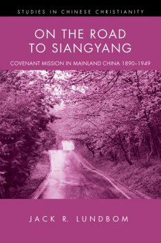 On the Road to Siangyang, Jack R. Lundbom