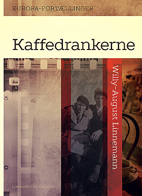 Kaffedrankerne, Willy-August Linnemann