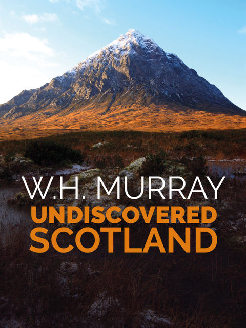 Undiscovered Scotland, W.H. Murray