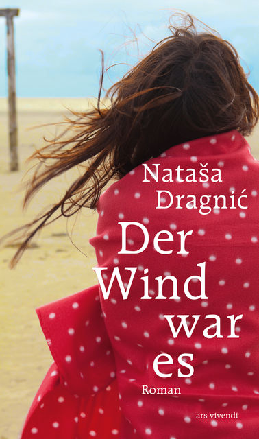 Der Wind war es (eBook), Nataša Dragnic