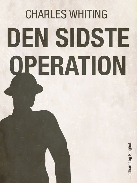 Den sidste operation, Charles Whiting