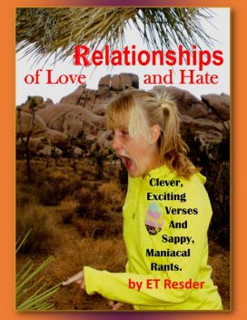 Relationships of Love and Hate, ET Resder